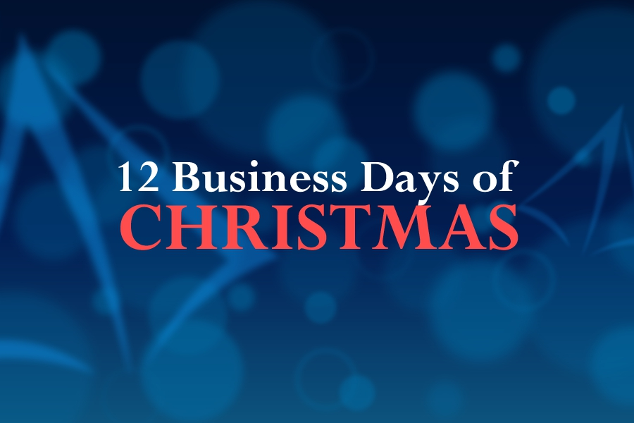 Celebrating the Season with the 12 Business Days of Christmas